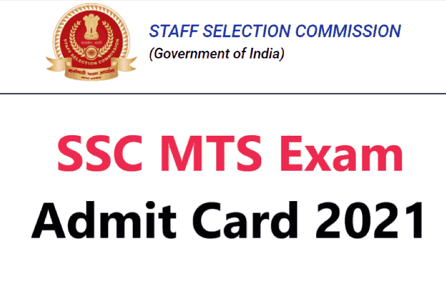 Staff Selection Commission MTS Admit Card 2021