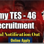 Indian Army TES 46 Recruitment 2021 - Apply Online for Technical Entry Scheme @joinindianarmy.nic.in
