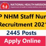 UP NHM Staff Nurse Recruitment 2021 (2445 Posts) Apply Online