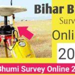 Bihar Bhumi Survey Online 2021